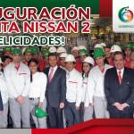 México, Nissan y Aguascalientes construyen un nuevo presente de oportunidades y progreso