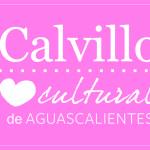 CALVILLO PRÓXIMO A SER EL CORAZÓN CULTURAL DE AGUASCALIENTES: ALCALDE JAVIER LUÉVANO