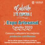 Calvillo Te Espera Expo Artesanal Calvillo 2020 del 14 al 16 de agosto