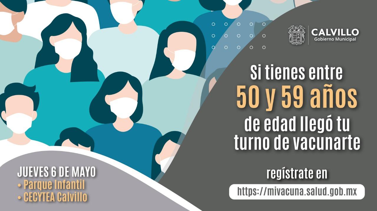 💉 Si tienes entre 50 y 59 años, acude hoy al Parque Infantil o al CECYTEA para recibir tu vacuna.